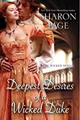 Deepest Desires of a Wicked Duke (The Wicked Dukes Book 3) Kindle Edition