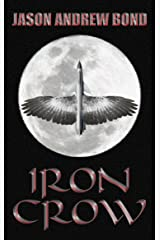 Iron Crow Kindle Edition