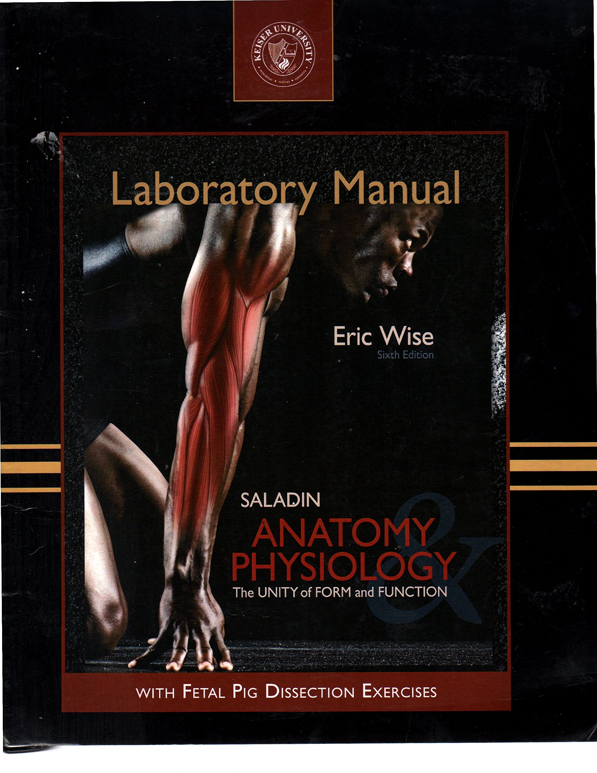 Saladin Anatomy & Physiology Laboratory Manual The Unity of FORM and ...