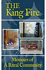 The King Fire: Memoirs of a Rural Community Kindle Edition