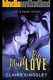 Must Be Love: (Nicole and Ryan) (A Jetty Beach Romance Book 1) (English Edition)