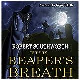 The Reaper's Breath: The Ripper Legacies, Book 1