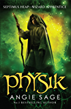 Physik: Septimus Heap Book 3