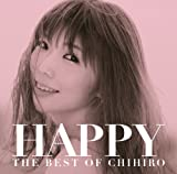 HAPPY~THE BEST OF CHIHIRO~