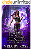 Dark Hunter (Court of Life and Death Book 1)