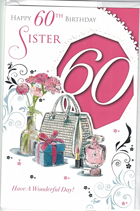 Image Unavailable Not Available For Colour Sister 60th Birthday Card Happy