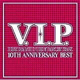 V.I.P.10TH ANNIVERSARY BEST MIX
