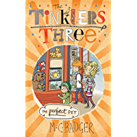 Tinklers Three: The Perfect Pet