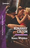 Runaway Colton (The Coltons of Texas, 11)