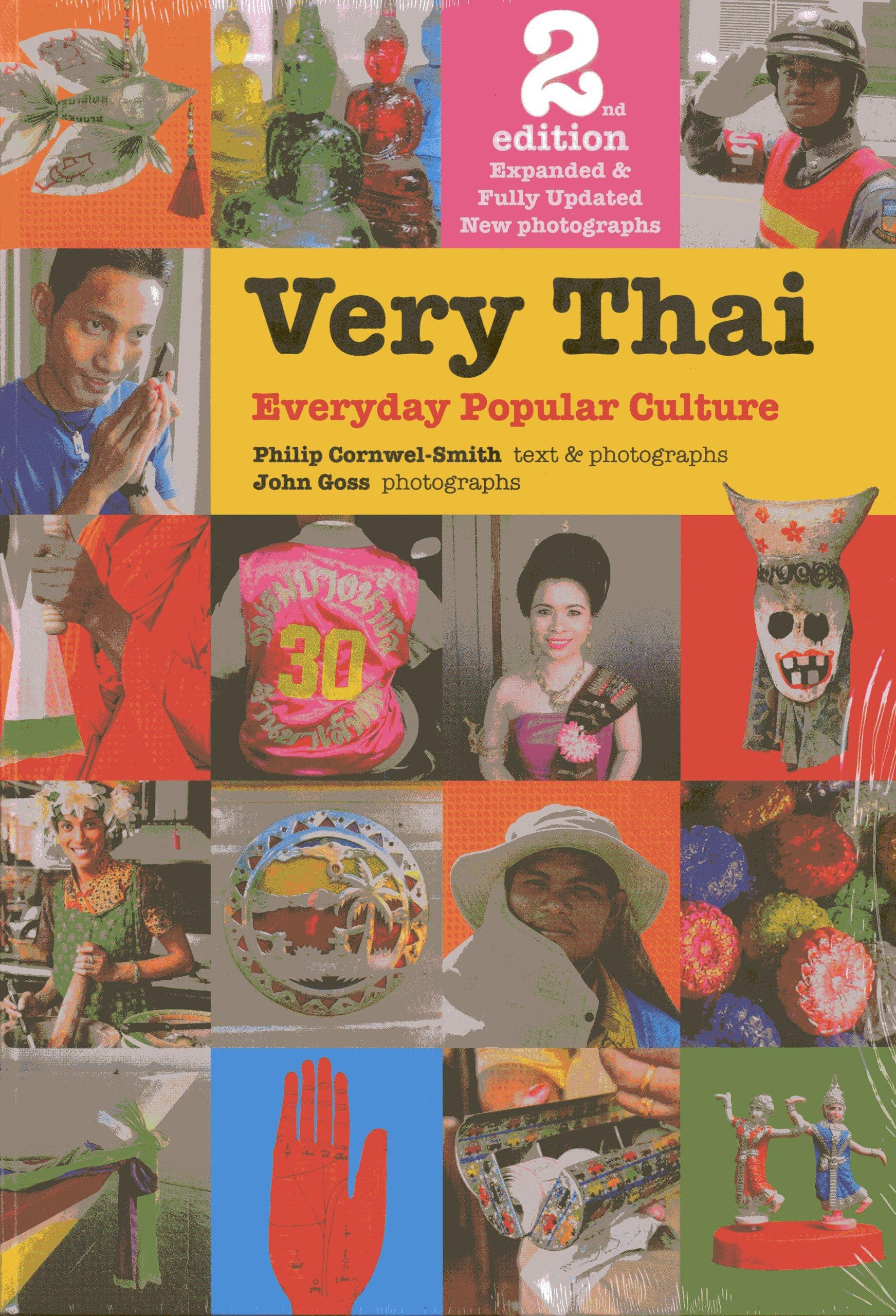 Very Thai: Everyday Popular Culture: Amazon: Philip Cornwelsmith, John  Goss: Fremdsprachige B�cher