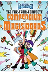 The Far-from-Complete Compendium of Magiswords (Mighty Magiswords) Kindle Edition