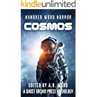 Cosmos: An Anthology of Dark Microfiction (Hundred Word Horror)