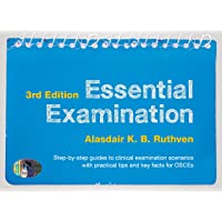 Essential Examination, third edition: Step-by-step guides to clinical examination scenarios with practical tips and key facts for OSCEs