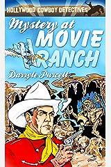 Mystery at Movie Ranch (Hollywood Cowboy Detectives) Kindle Edition