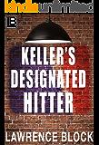 Keller's Designated Hitter