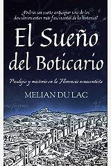 El Sueño del Boticario: ¿Podría un sueño anticipar uno de los descubrimientos más fascinantes de la historia? (Spanish Edition) Kindle Edition