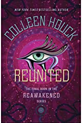 Reunited (The Reawakened Series Book 3) Kindle Edition