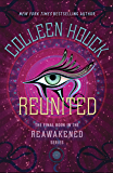 Reunited (The Reawakened Series Book 3)