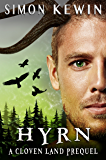 Hyrn: a Cloven Land novella (The Cloven Land Trilogy Book 0)