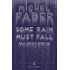 Some Rain Must Fall And Other Stories (Canons Book 47)