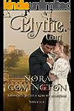 Blythe Court: Novella (Romance With a Kiss of Suspense Book 3)