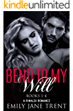 Bend To My Will (Books 1-4)