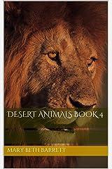 Desert Animals Book 4 (Fun Fascinating Facts)