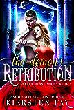 The Demon's Retribution (Shadow Quest Book 3) A scifi Romance: Paranormal Romance