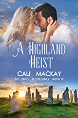 A Highland Heist: A Contemporary Romance (The Highland Heart Series Book 3) Kindle Edition