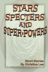 Stars, Specters, and Super-Powers