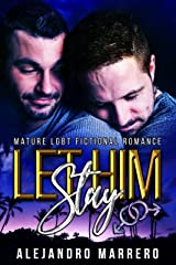 LET HIM STAY Kindle Edition