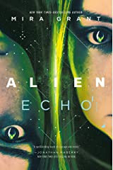 Alien: Echo: An Original Young Adult Novel of the Alien Universe Kindle Edition