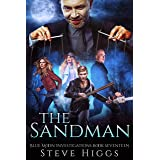 The Sandman: Blue Moon Investigations Book 17 - A Snarky Paranormal Detective Mystery