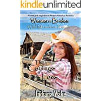 The Courage to Love (Wild Meadows Ranch Book 1)