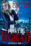 Mostly Undead (Vampirarchy Book 3)