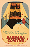 The Vet's Daughter: A Virago Modern Classic (Virago Modern Classics Book 95)
