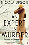 An Expert in Murder (Josephine Tey Book 1)