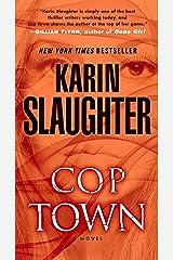 Cop Town: A Novel Kindle Edition