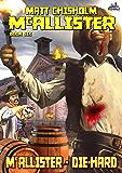 McAllister 6: McAllister - Die-Hard (A McAllister Western)