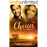 CHOICES: A Sweet Small town Standalone Love Triangle Romance (BWWM) (Eron Outsiders Book 2)