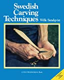Swedish Carving Techniques (INTERNATIONAL CRAFT CLASSIC)
