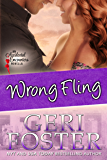 Wrong Fling (Accidental Encounters Book 6)