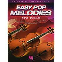 Easy Pop Melodies: for Cello: 50 Favorite Hits with Lyrics and Chords