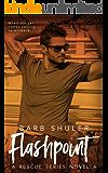 Flashpoint (A Rescue Series Novella Book 3)