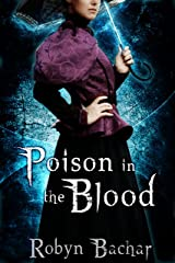 Poison in the Blood (Bad Witch: The Emily Chronicles Book 1)