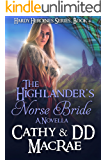 The Highlander's Norse Bride: A Novella: A Scottish Medieval Romantic Adventure (The Hardy Heroines series Book 4)