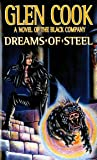 Dreams of Steel (The Fifth Chronicle of the Black Company)
