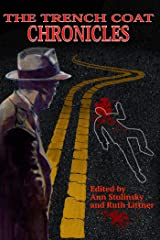 The Trench Coat Chronicles Kindle Edition