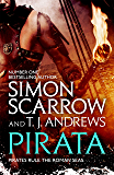 Pirata: The dramatic novel of the pirates who hunt the seas of the Roman Empire