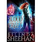 Blood Craft: An Urban Fantasy Supernatural Thriller (The Shadow Sorceress Book 2)